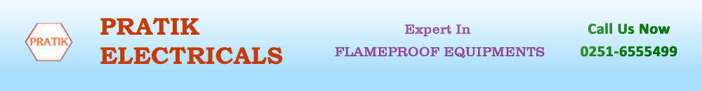 Flameproof Light Fittings, Flameproof Control Gears, Flameproof Junction Boxes, India